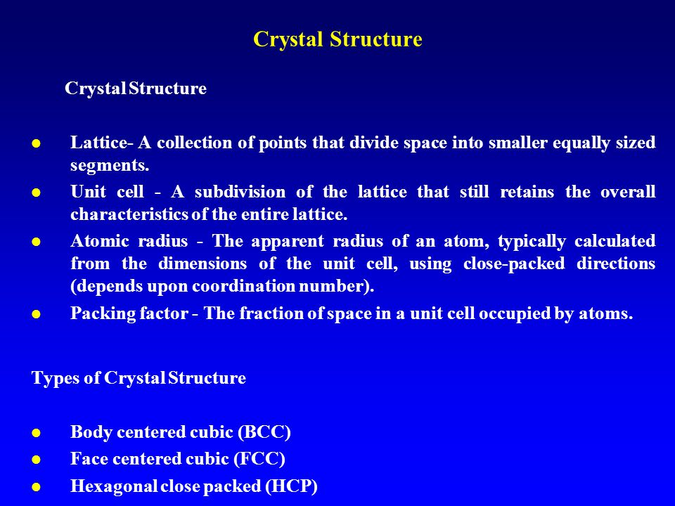 Crystal Structure Crystal Structure