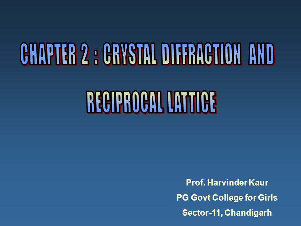 CHAPTER 2 : CRYSTAL DIFFRACTION AND PG Govt College for Girls