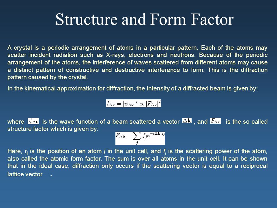 Structure and Form Factor