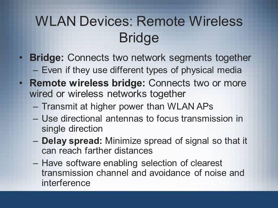 WLAN Devices: Remote Wireless Bridge
