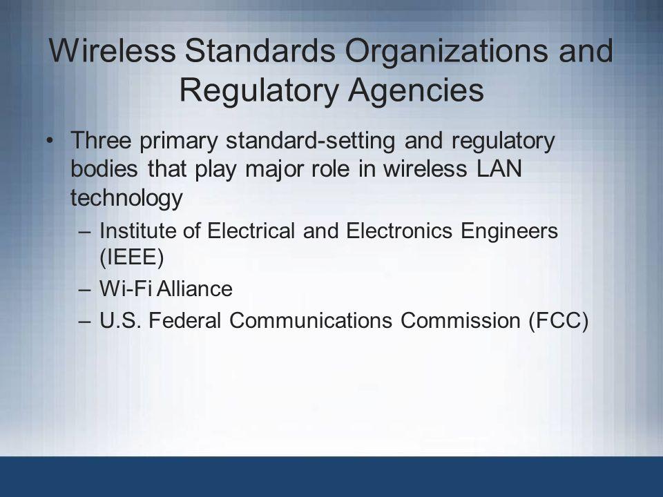Wireless Standards Organizations and Regulatory Agencies