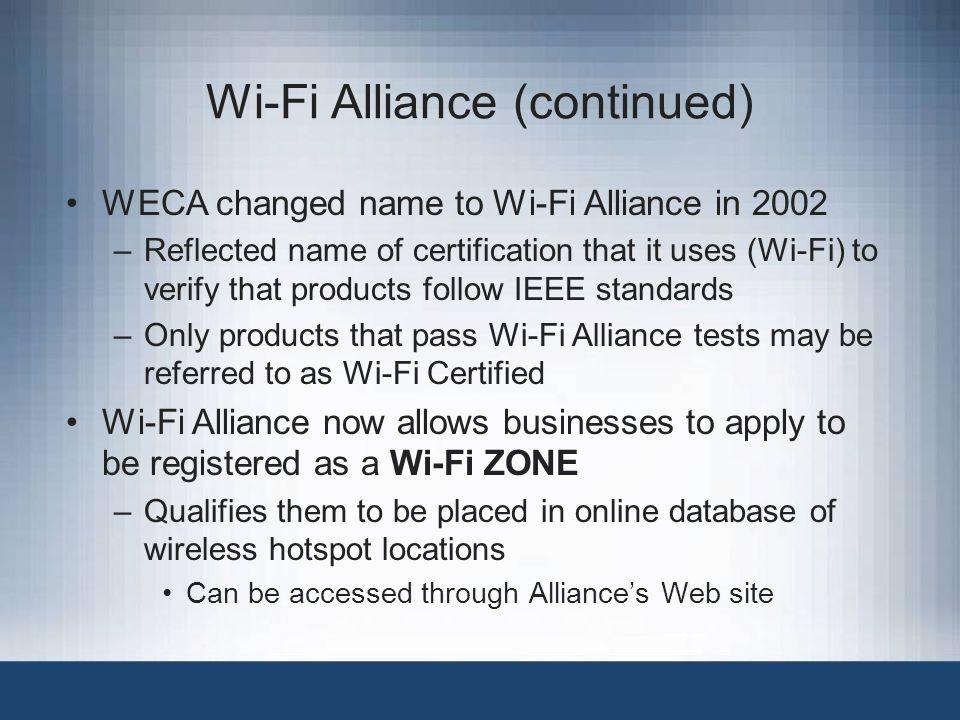 Wi-Fi Alliance (continued)