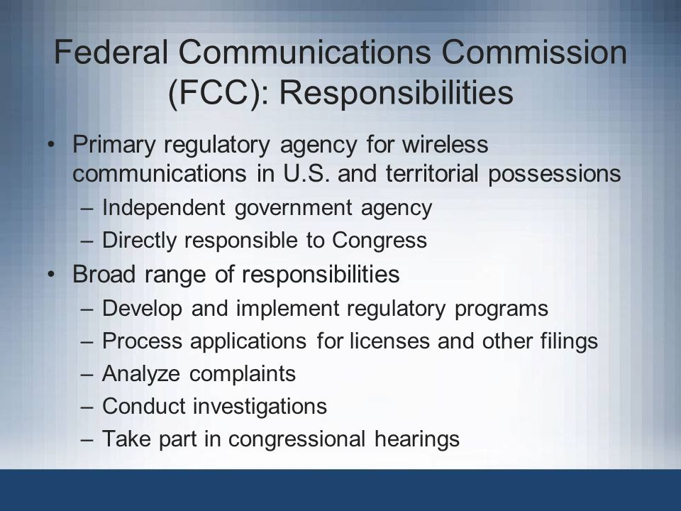 Federal Communications Commission (FCC): Responsibilities