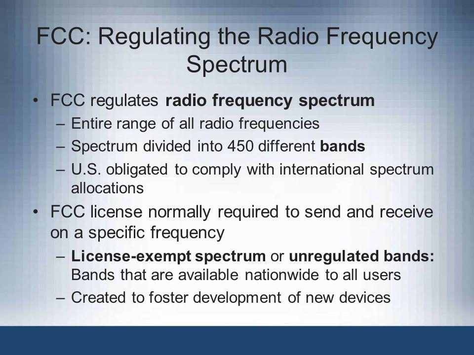 FCC: Regulating the Radio Frequency Spectrum