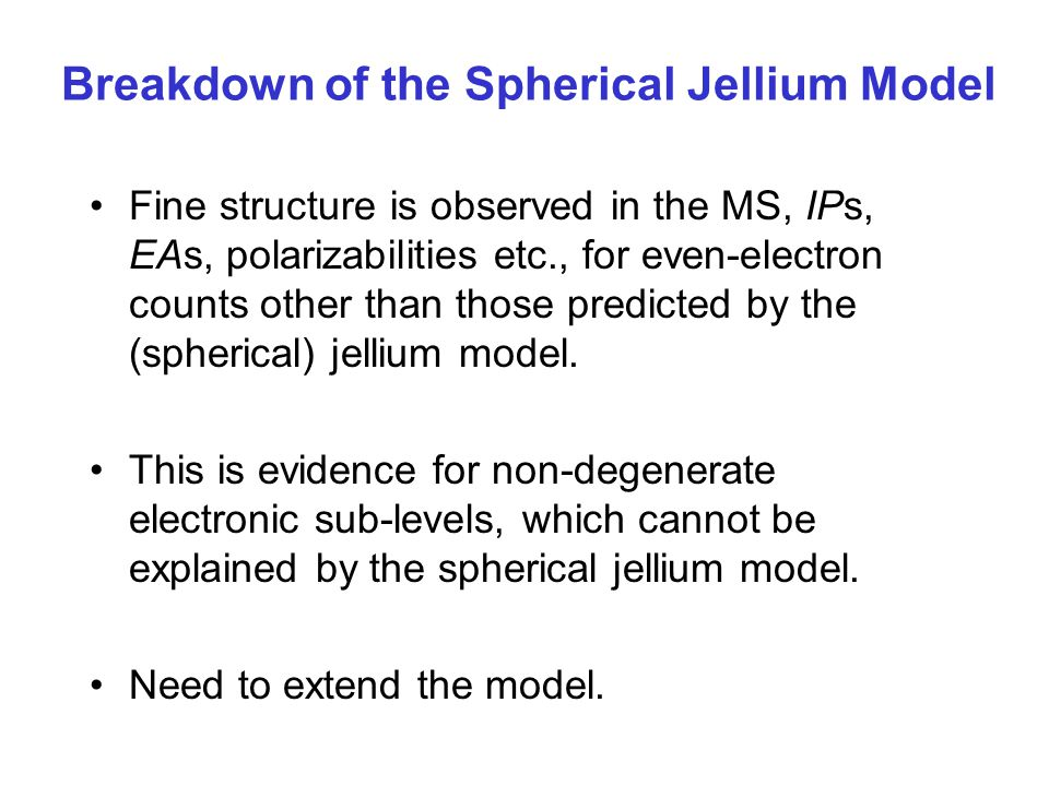 Breakdown of the Spherical Jellium Model