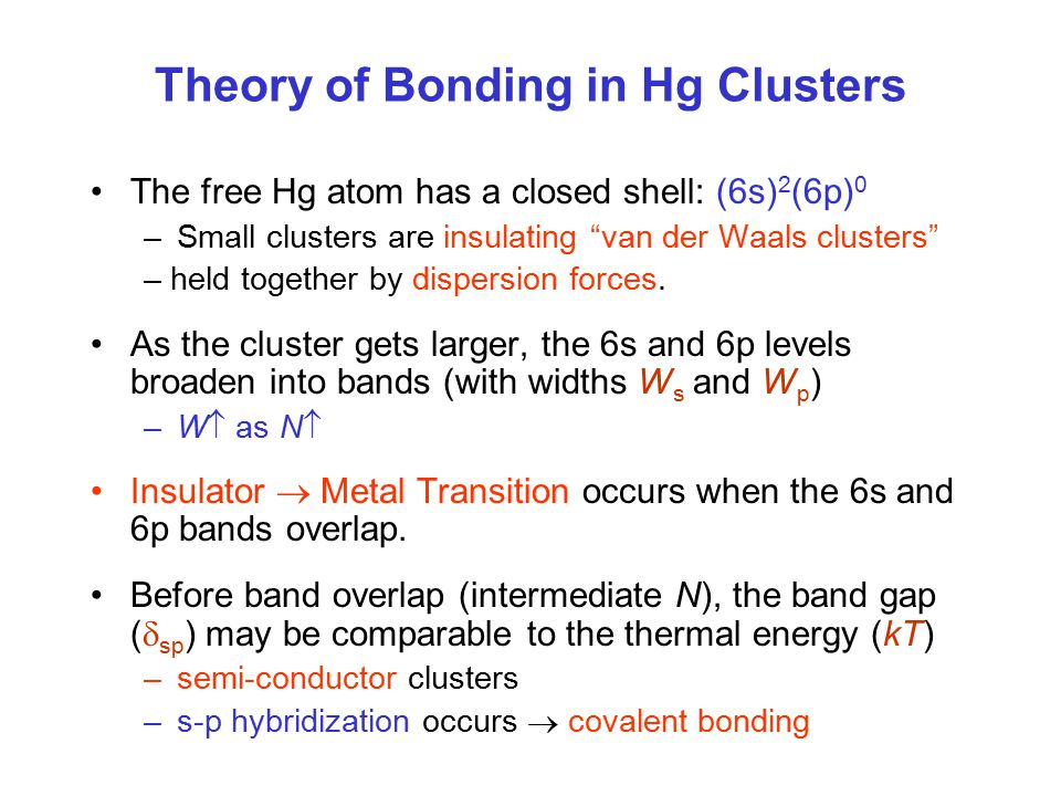 Theory of Bonding in Hg Clusters
