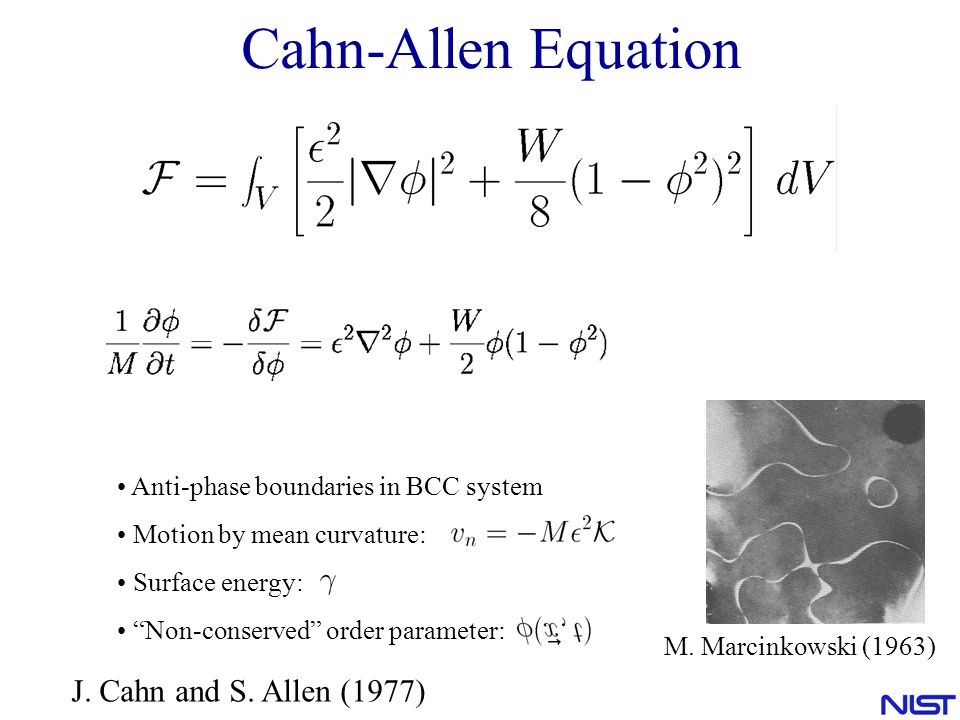 Cahn-Allen Equation J. Cahn and S. Allen (1977)