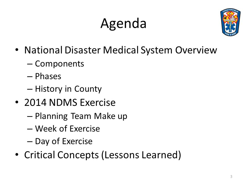 Agenda National Disaster Medical System Overview 2014 NDMS Exercise
