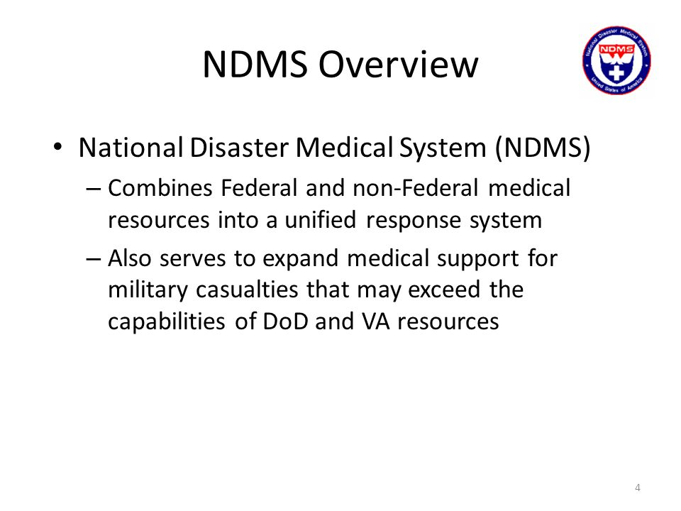 NDMS Overview National Disaster Medical System (NDMS)