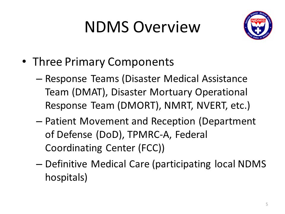 NDMS Overview Three Primary Components