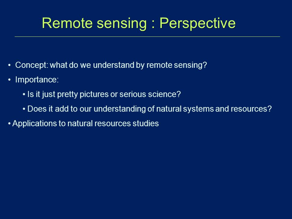Remote sensing : Perspective