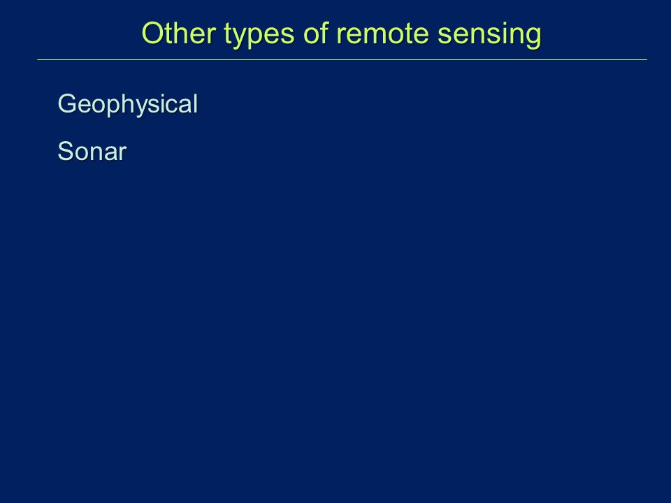 Other types of remote sensing