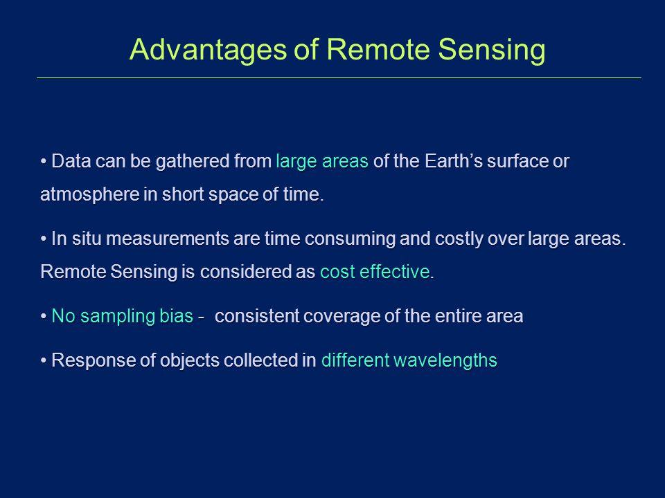Advantages of Remote Sensing