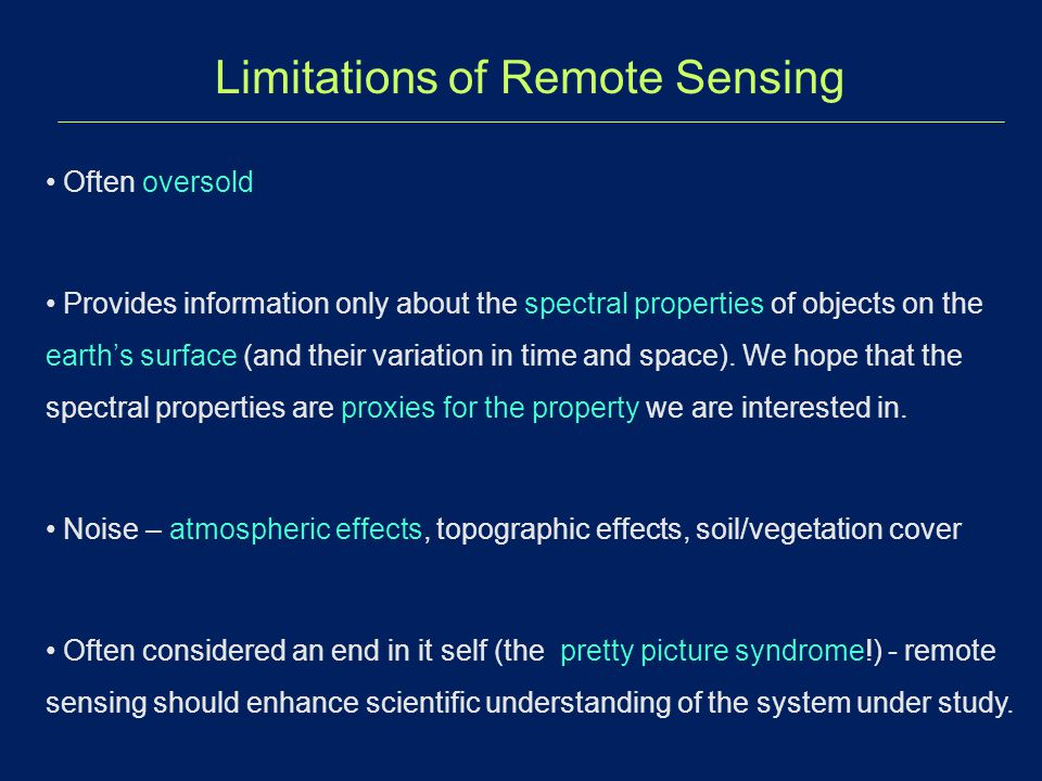 Limitations of Remote Sensing