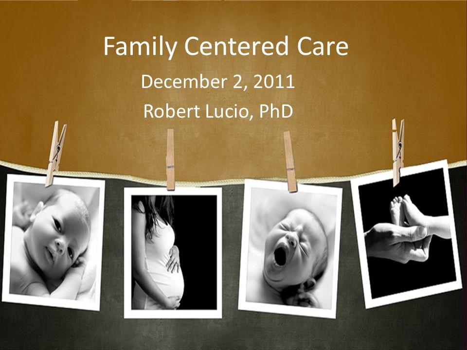 December 2, 2011 Robert Lucio, PhD