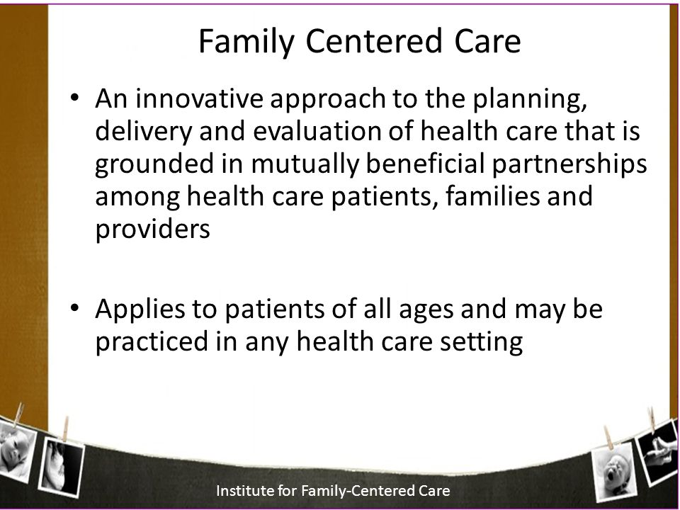 Family Centered Care