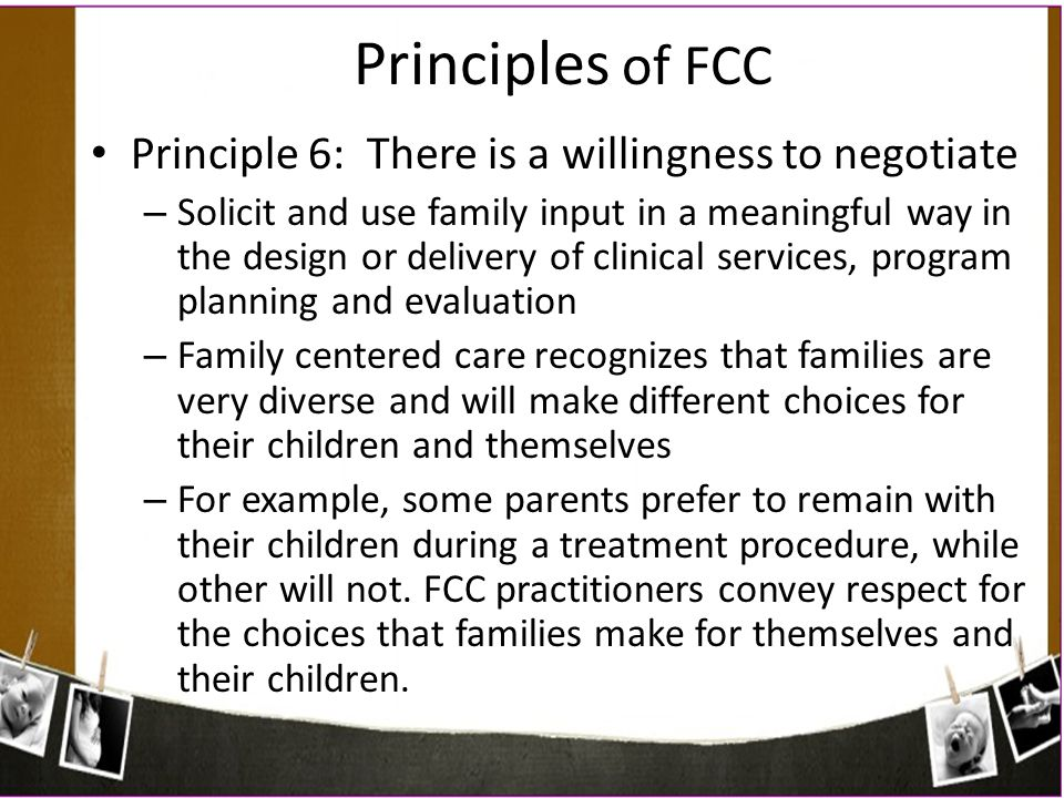 Principles of FCC Principle 6: There is a willingness to negotiate