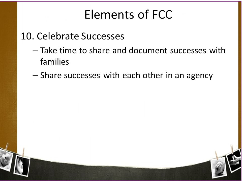 Elements of FCC 10. Celebrate Successes