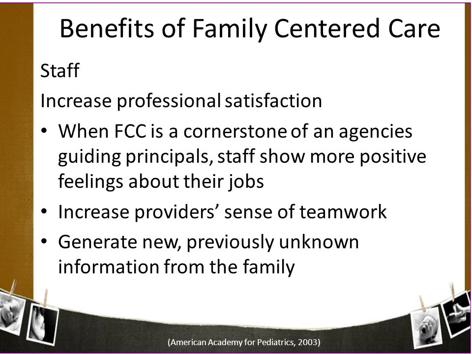 Benefits of Family Centered Care