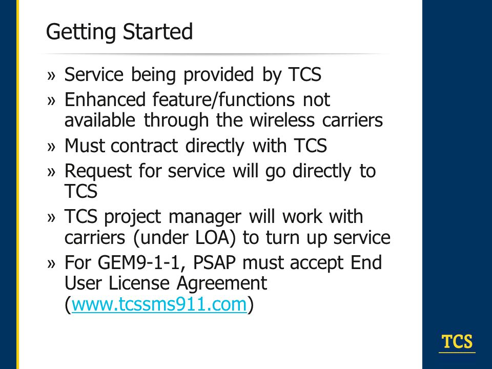 Getting Started Service being provided by TCS
