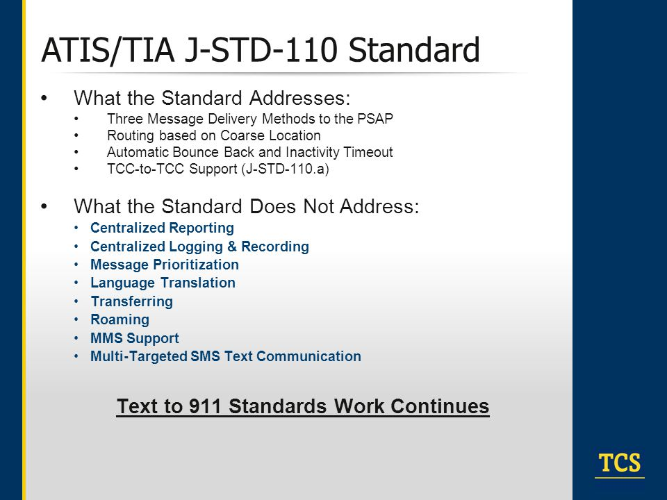 Text to 911 Standards Work Continues