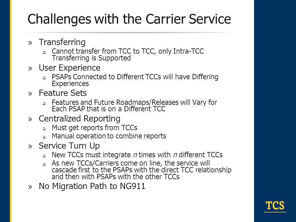 Challenges with the Carrier Service