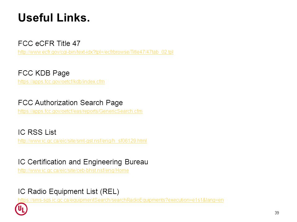 Useful Links. FCC eCFR Title 47 FCC KDB Page