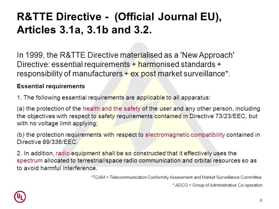 R&TTE Directive - (Official Journal EU), Articles 3.1a, 3.1b and 3.2.