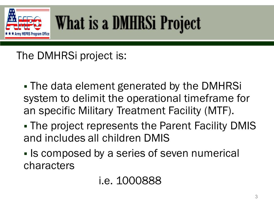 Creating a new project A new project number is generated by the ARMY MEPRS Program Office (AMPO) each Fiscal Year: