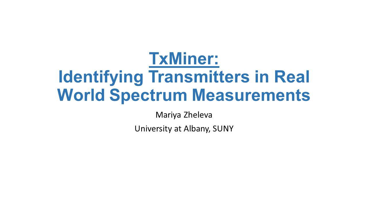 TxMiner: Identifying Transmitters in Real World Spectrum Measurements