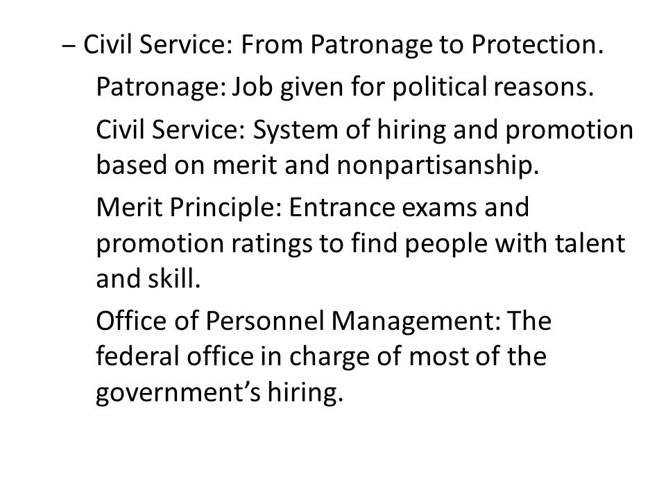 Civil Service: From Patronage to Protection.