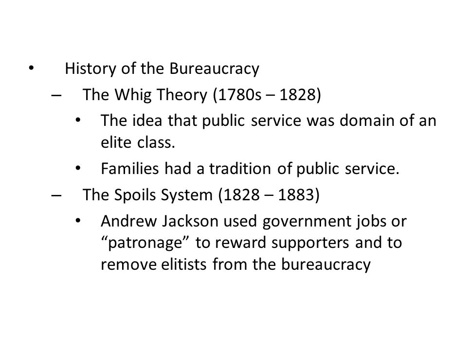 History of the Bureaucracy