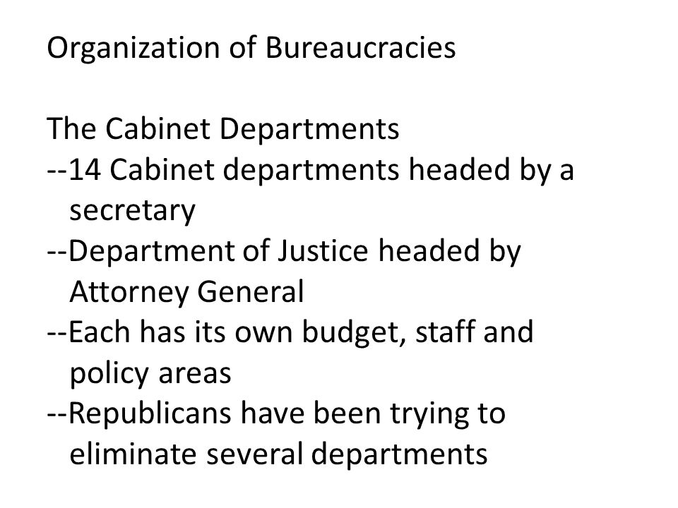 Organization of Bureaucracies