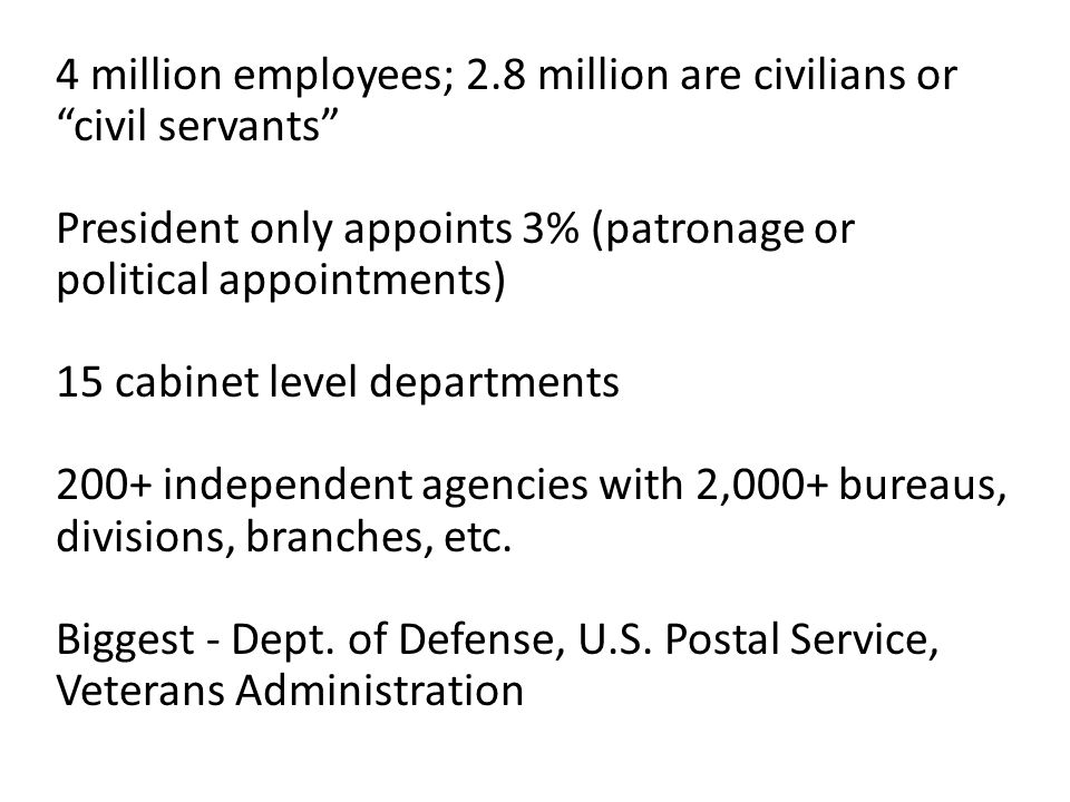 4 million employees; 2.8 million are civilians or civil servants