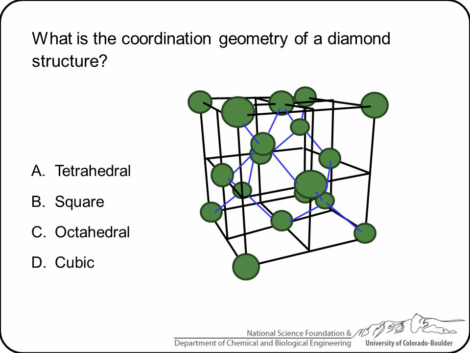 What is the coordination geometry of a diamond structure