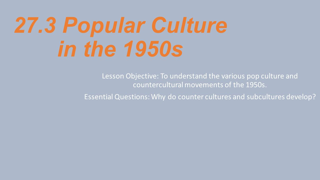27.3 Popular Culture in the 1950s