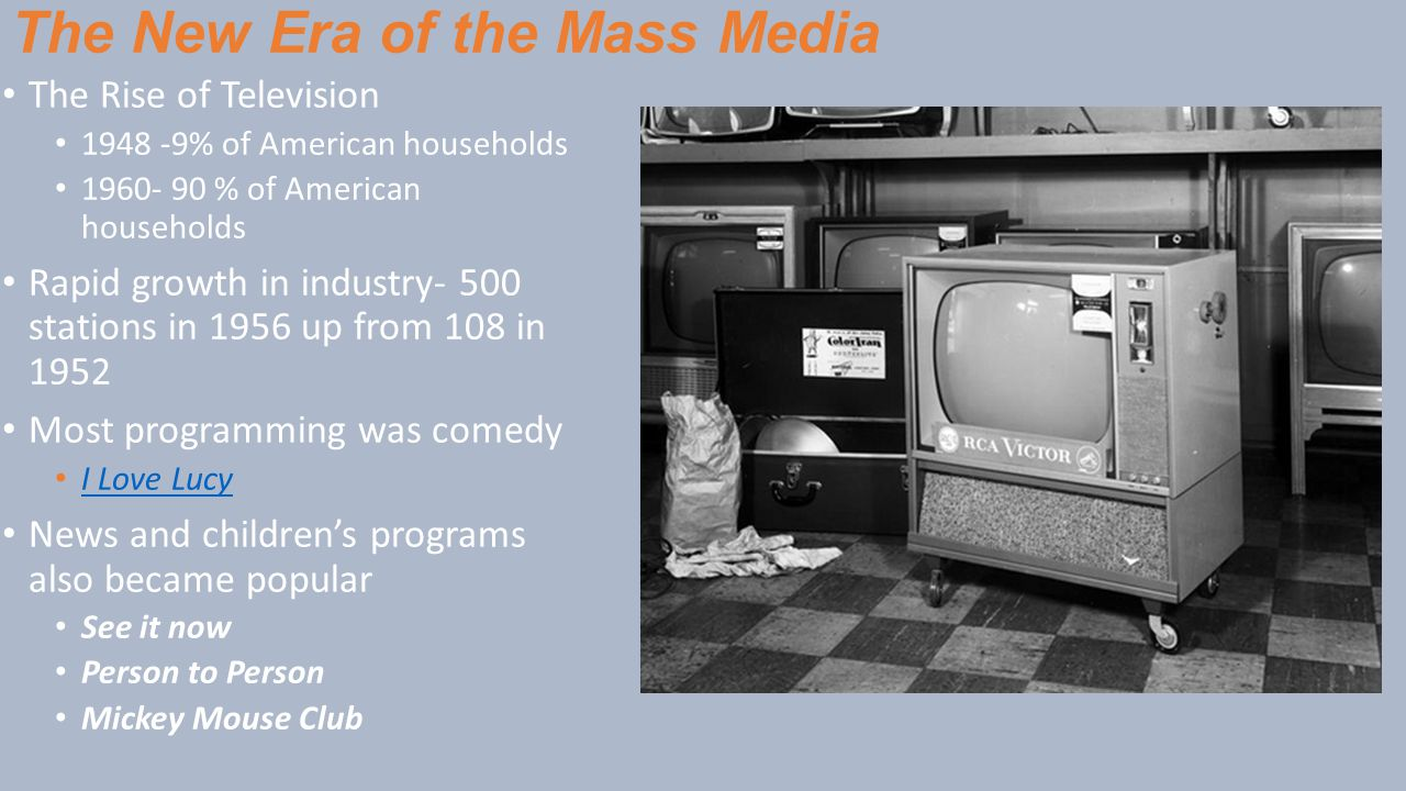 The New Era of the Mass Media
