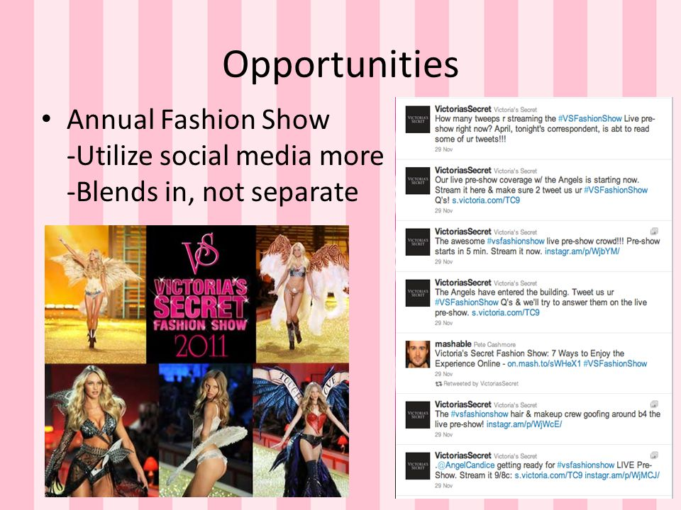 Opportunities Annual Fashion Show -Utilize social media more -Blends in, not separate
