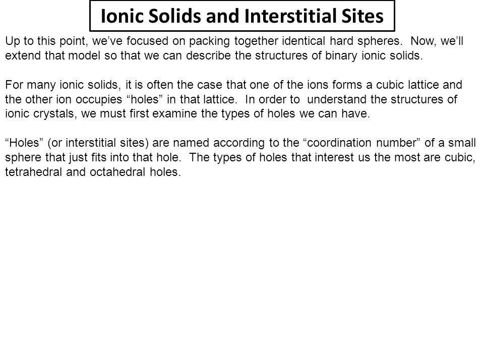 Ionic Solids and Interstitial Sites