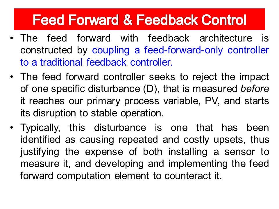 Feed Forward & Feedback Control