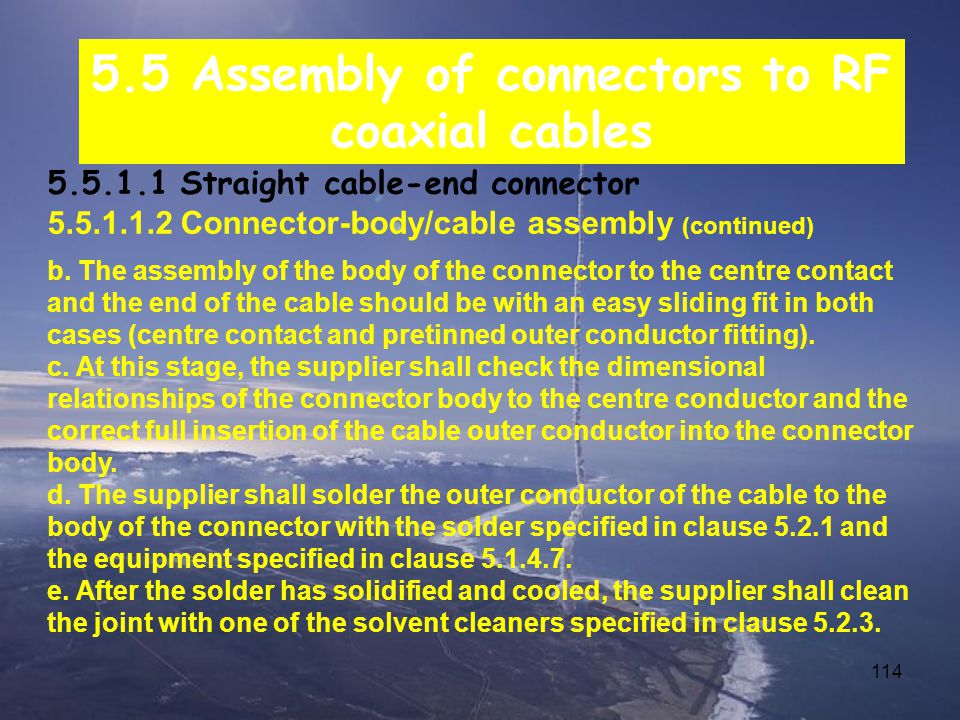 5.5 Assembly of connectors to RF coaxial cables