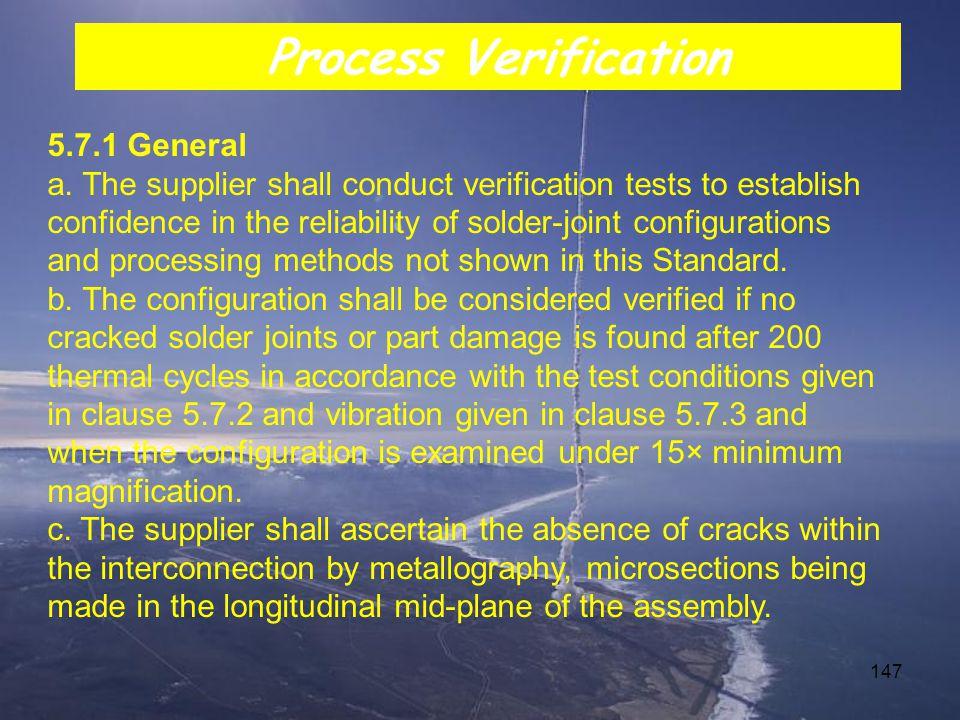 Process Verification 5.7.1 General