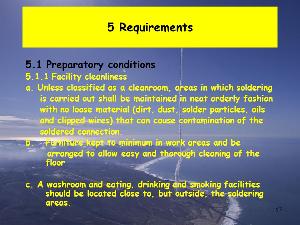 5 Requirements 5.1 Preparatory conditions 5.1.1 Facility cleanliness