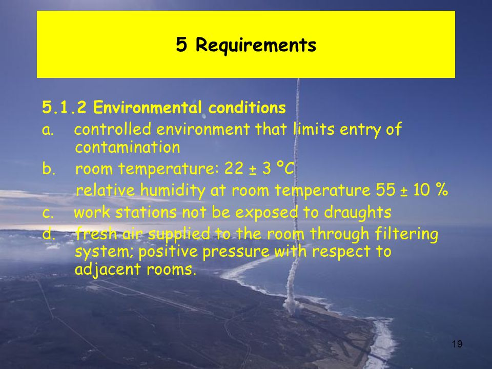 5 Requirements 5.1.2 Environmental conditions