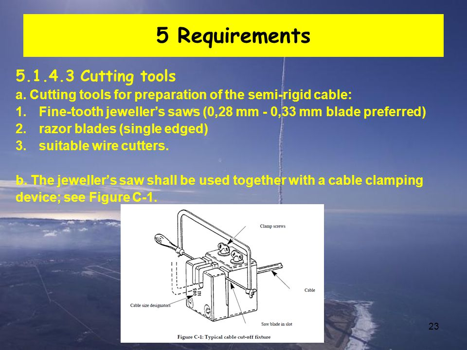 5 Requirements 5.1.4.3 Cutting tools