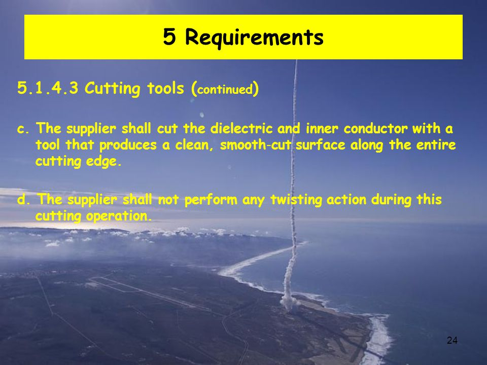 5 Requirements 5.1.4.3 Cutting tools (continued)