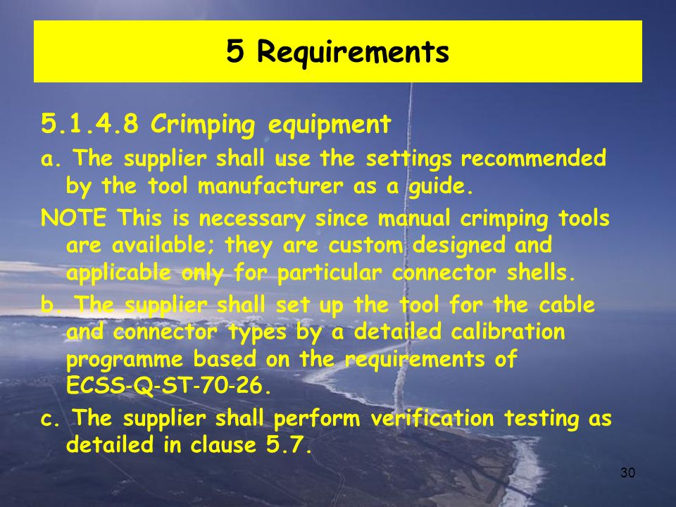 5 Requirements 5.1.4.8 Crimping equipment