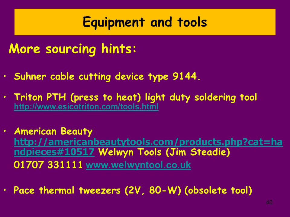 Equipment and tools More sourcing hints: