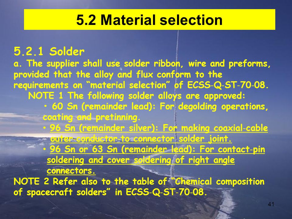 5.2 Material selection 5.2.1 Solder
