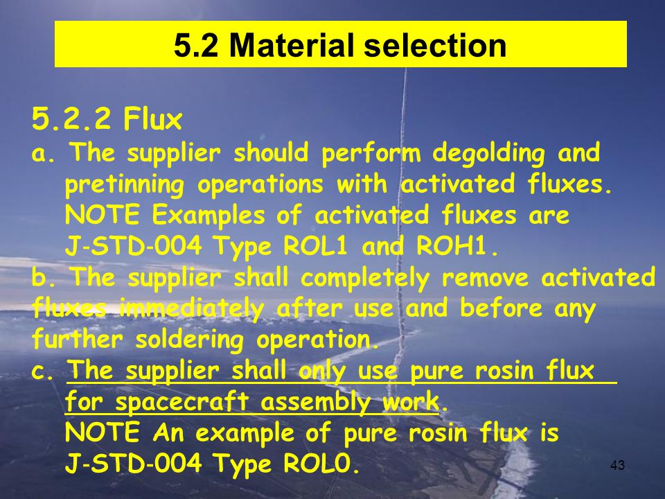 5.2 Material selection 5.2.2 Flux